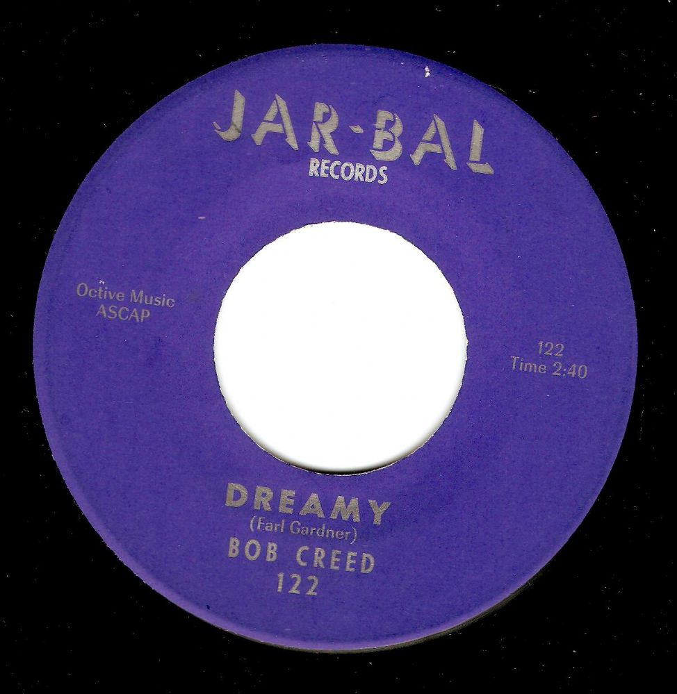 BOB CREED Dreamy Vinyl Record 7 Inch US Jar-Bal